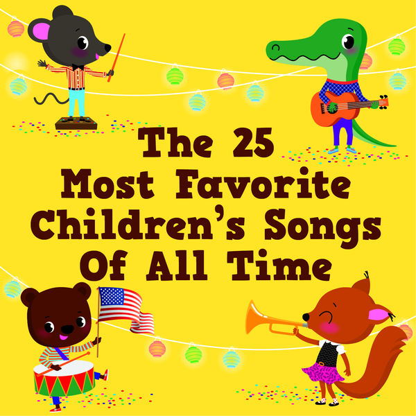 The Countdown Kids - The 25 Most Favorite Children's Songs of All Time
