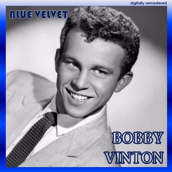 Bobby Vinton - Blue Velvet (Digitally Remastered)