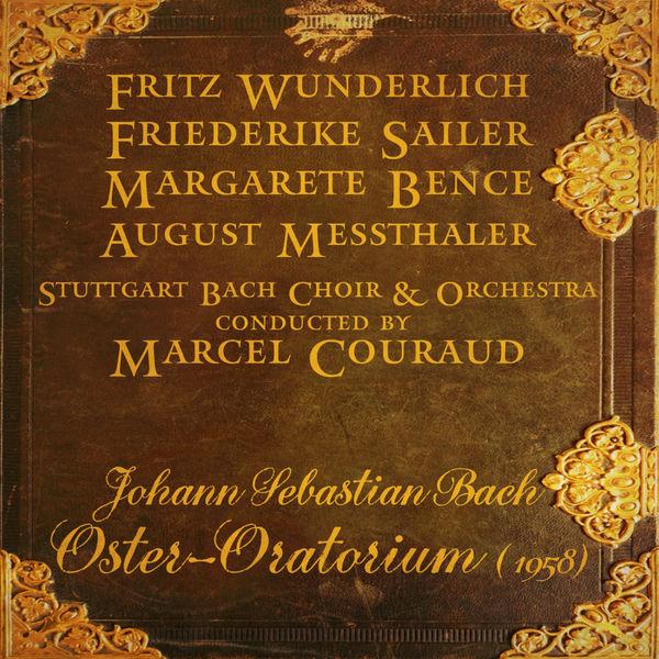 Stuttgart Bach Choir & Orchestra - Johann Sebastian Bach : Oster-Oratorium BWV 249 (1958)