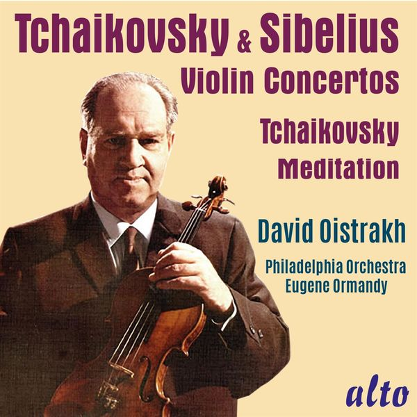David Oistrakh, Philadelphia Orchestra & Eugene Ormandy - Tchaikovsky & Sibelius Violin Concertos