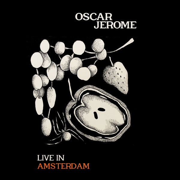 Oscar Jerome - Live In Amsterdam