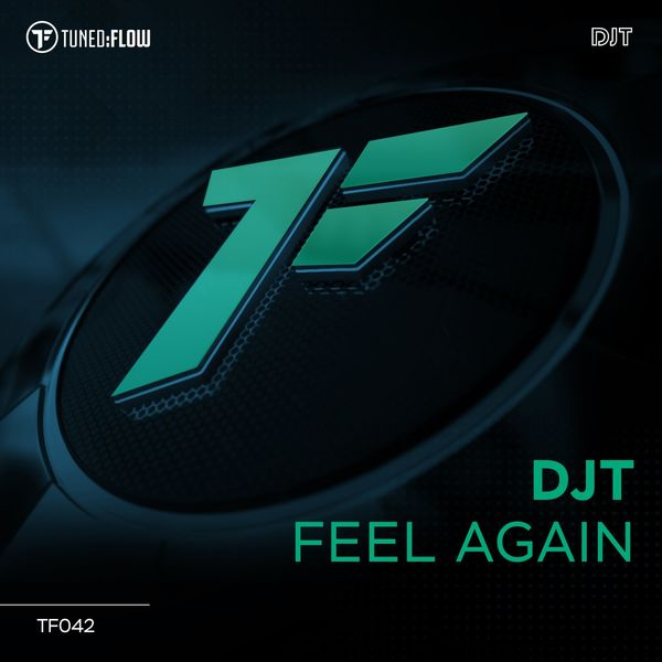 DJT - Feel Again