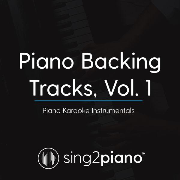 Sing2Piano - Piano Backing Tracks, Vol. 1