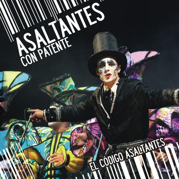 Asaltantes Con Patente - El Codigo Asaltantes (En Vivo)