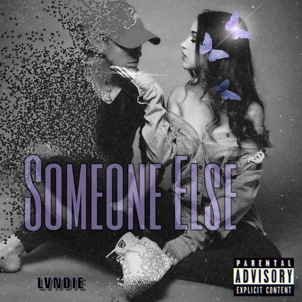 Lvndie - Someone Else