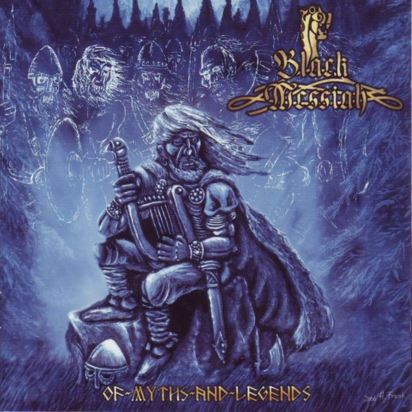 Black Messiah - Of Myths and Legends