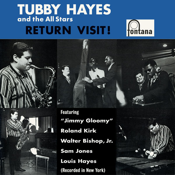 Tubby Hayes And The All Stars - Return Visit!