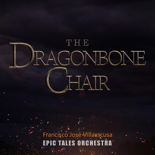 Francisco José Villaescusa - The Dragonbone Chair