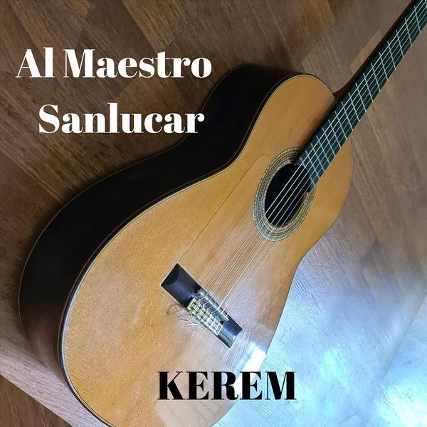 Kerem - Al Maestro Sanlucar