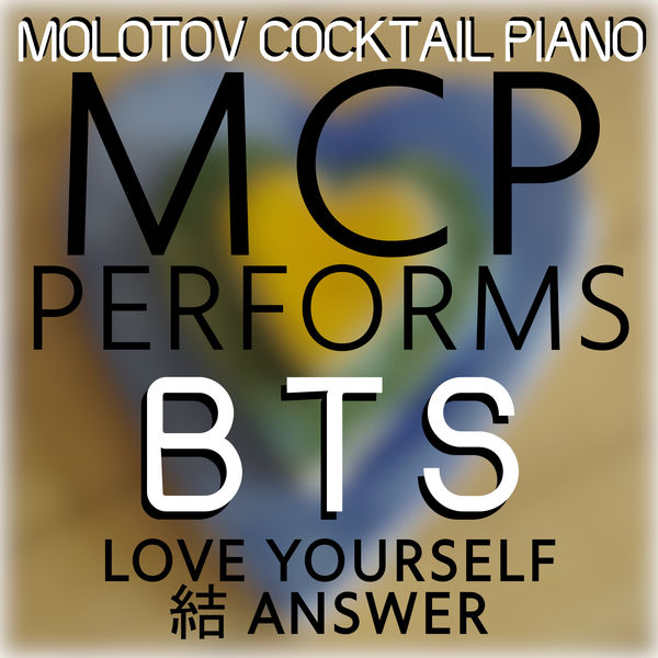 Album MCP Performs BTS - Love Yourself: Answer (Instrumental