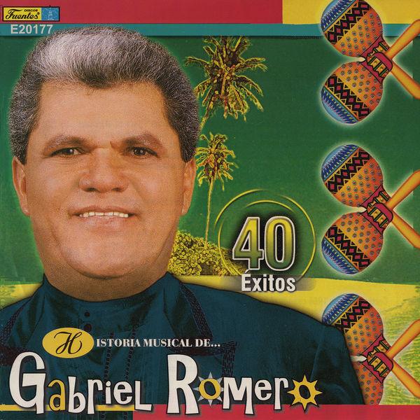Gabriel Romero Y Su Orquesta - Historia Músical - 40 Éxitos