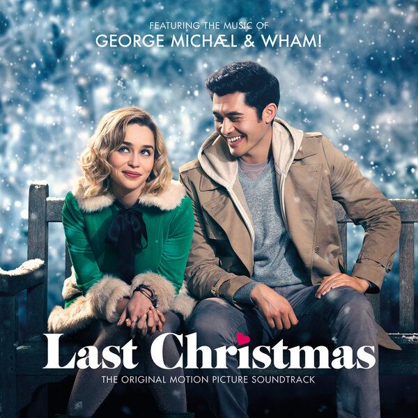 George Michael - George Michael & Wham! Last Christmas: The Original Motion Picture Soundtrack