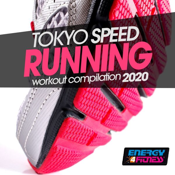 Various Artists - Tokyo Speed Running 2020 Workout Compilation (15 Tracks Non-Stop Mixed Compilation for Fitness & Workout - 160 Bpm)