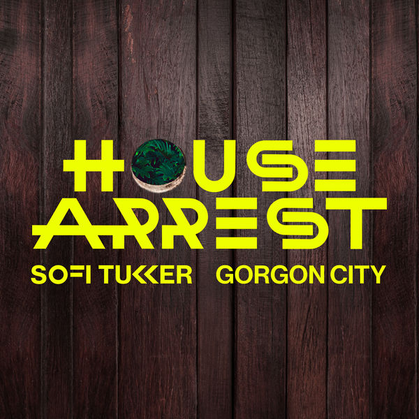 Sofi Tukker - House Arrest