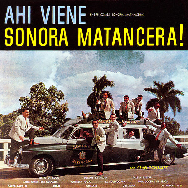 La Sonora Matancera - Ahí Viene Sonora Matancera!