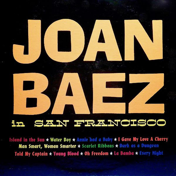 Joan Baez - Joan Baez In San Francisco, 1958 (Her Earliest Recordings)