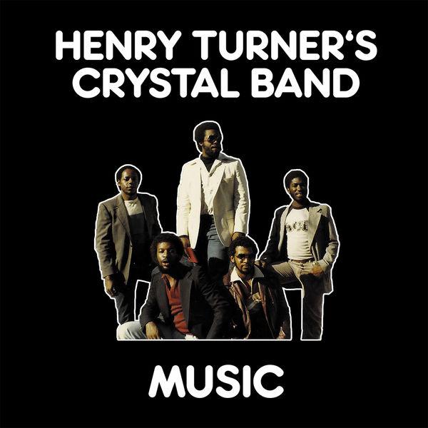 Henry Turner's Crystal Band - Music