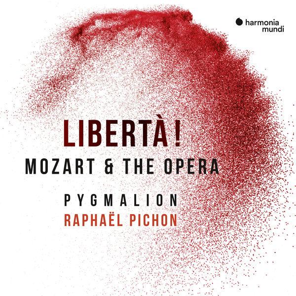 Raphaël Pichon - Libertà ! Mozart & the opera
