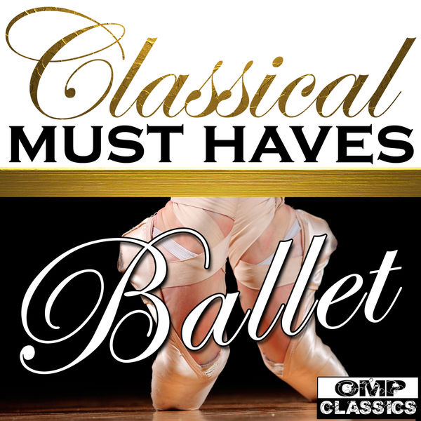 Amilcare Ponchielli - Classical Must Haves: Ballet