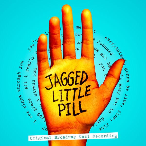 Alanis Morissette - Jagged Little Pill (Original Broadway Cast Recording)