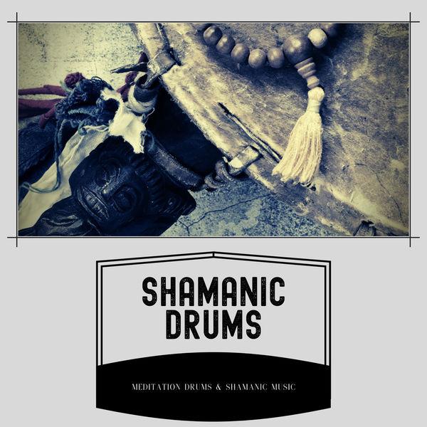 Meditation Drums & Shamanic Music - Shamanic Drums (Mindfulness, Meditation)