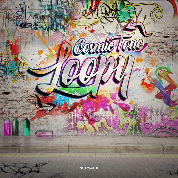Cosmic Tone - Loopy