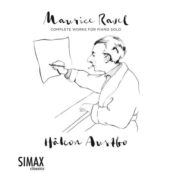 Håkon Austbø - Ravel : Complete Works for Piano Solo