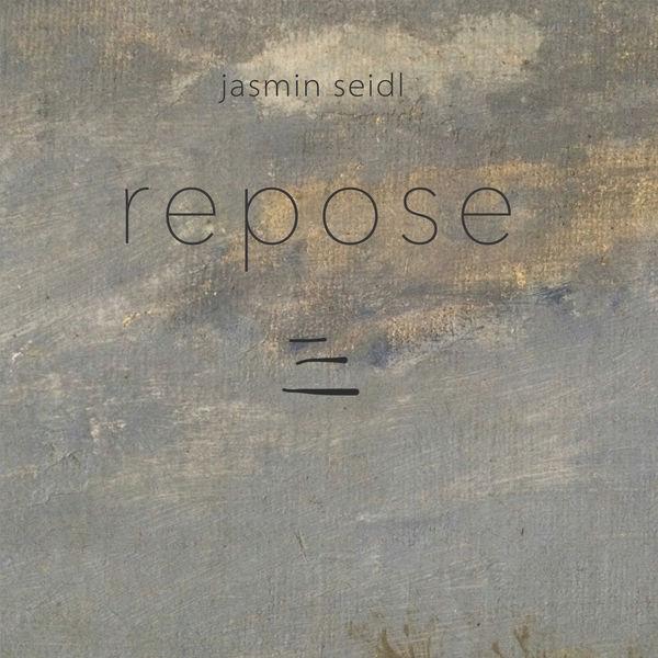 Jasmin Seidl - Repose