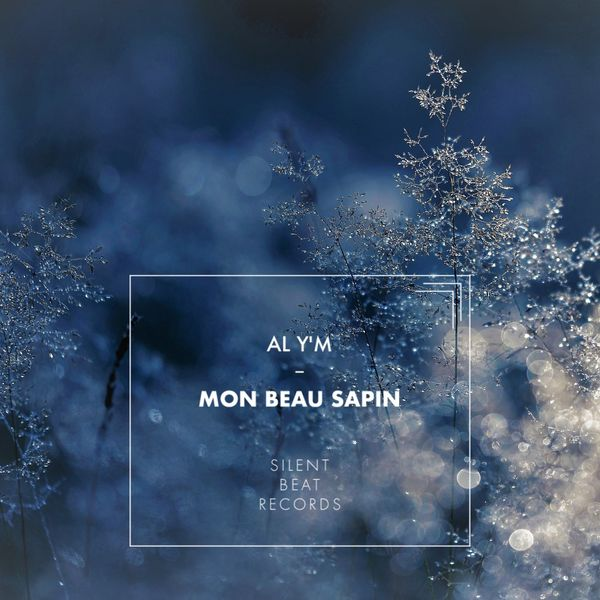 Al Y'm - Mon Beau Sapin