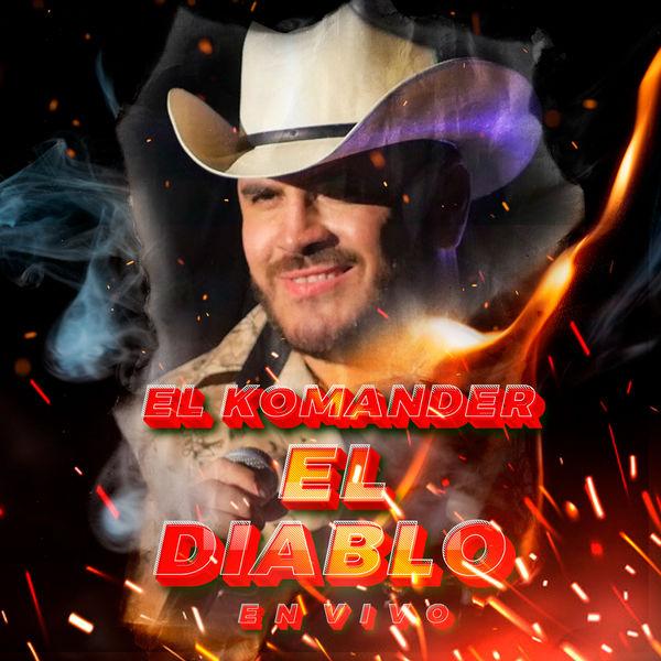 El Komander - El Diablo  (En Vivo)