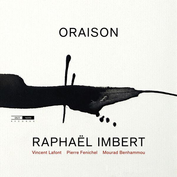 Raphaël Imbert - Oraison