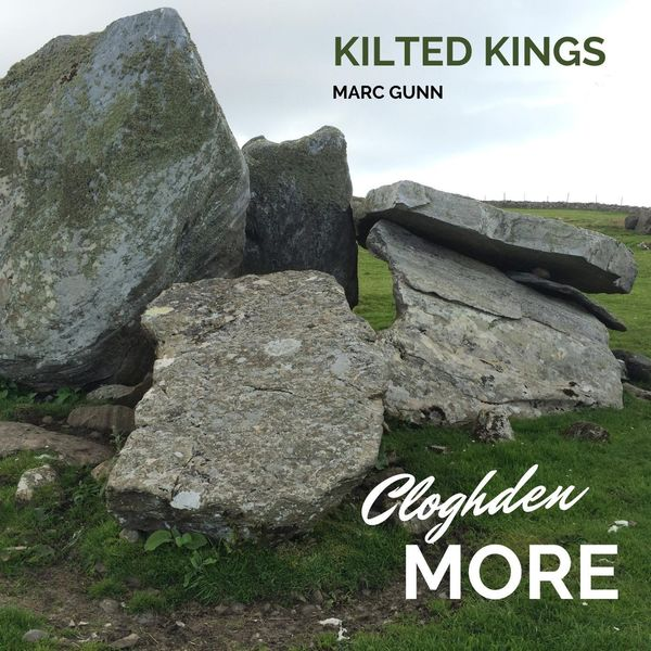 Kilted Kings - Cloghden More