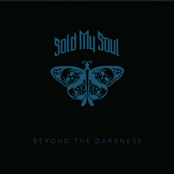 Sold My Soul - Beyond the Darkness