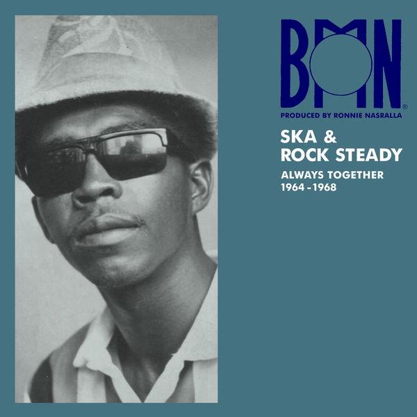Various Artists - BMN Ska & Rock Steady: Always Together 1964-1968