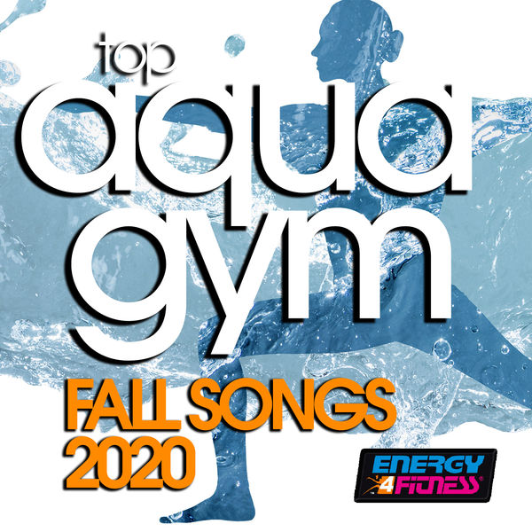 Various Artists - Top Aqua Gym Fall Songs 2020