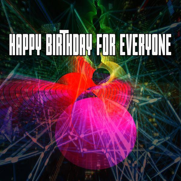 Happy Birthday Band - Happy Birthday for Everyone