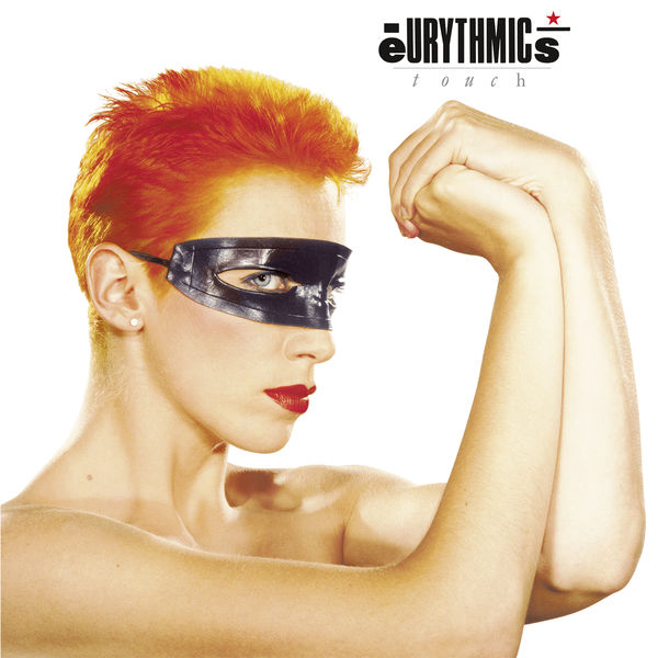 Eurythmics - Touch ((2018 Remastered))