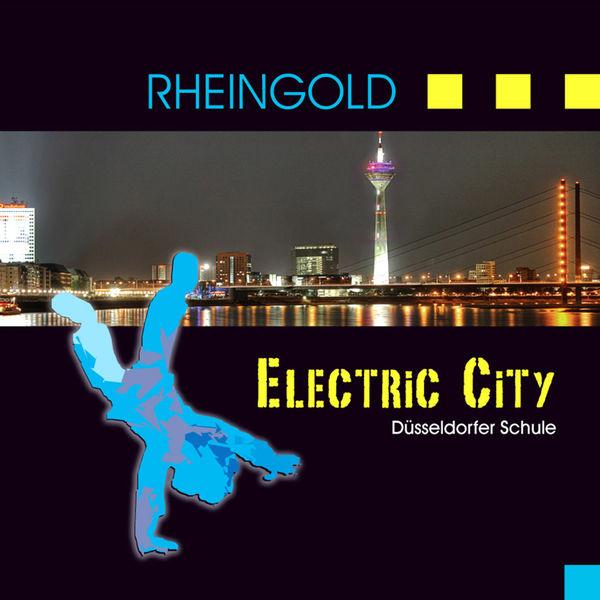 Rheingold - Electric City - Düsseldorfer Schule