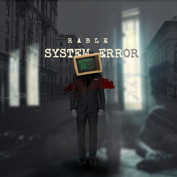 Rable - System Error