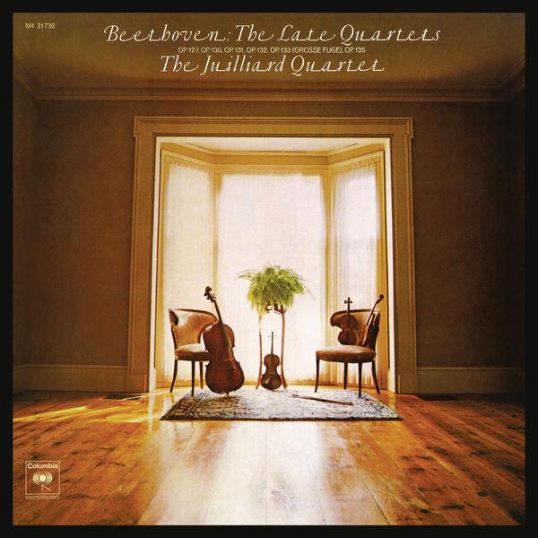 Juilliard String Quartet - Beethoven: The Late Quartets, Opp. 127, 130, 131, 132, 133 (Grosse Fuge) & 135 (Remastered)