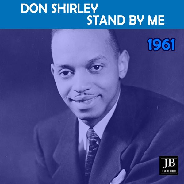 Don Shirley - Stand By Me
