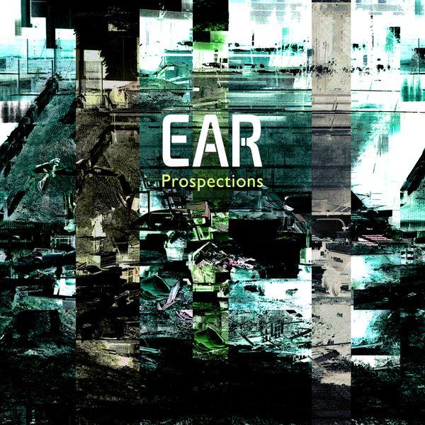 EAR - Prospections
