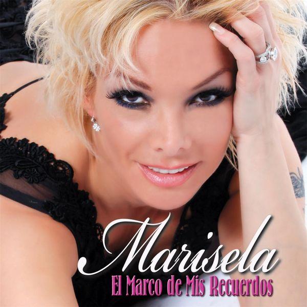 Marisela - El Marco de Mis Recuerdos
