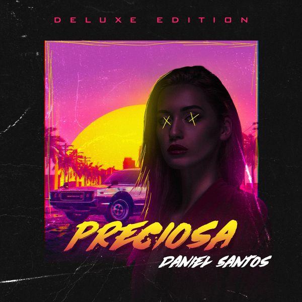 Daniel Santos - Preciosa (Deluxe Edition)