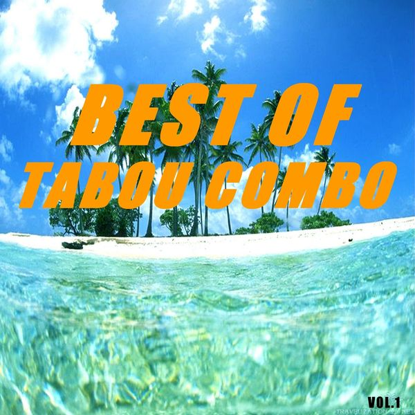 Tabou Combo - Best of tabou combo (Vol.1)