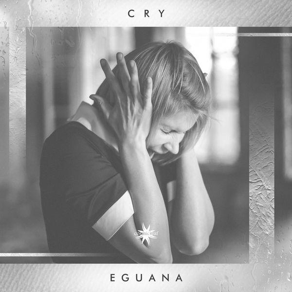 Eguana Cry