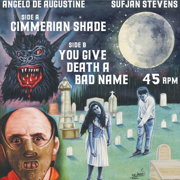 Sufjan Stevens Cimmerian Shade / You Give Death A Bad Name