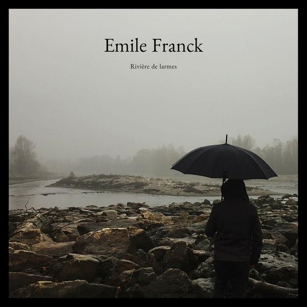 Franck Emile - Rivière de larmes