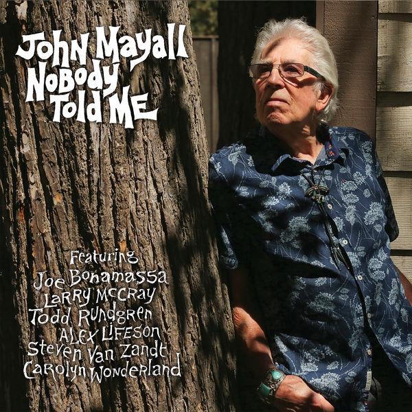 John Mayall - Nobody Told Me
