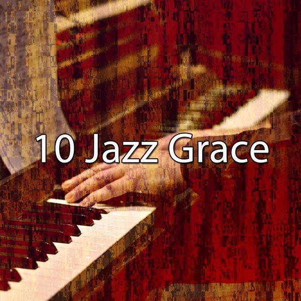 Lounge Chillout - 10 Jazz Grace
